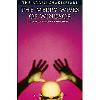 Arden Shakespeare:  the Merry Wives of Windsor : Third Series (Arden Shakespeare)