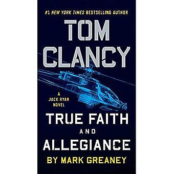 Tom Clancy wahren Glauben und Treue (Jack-Ryan-Roman)