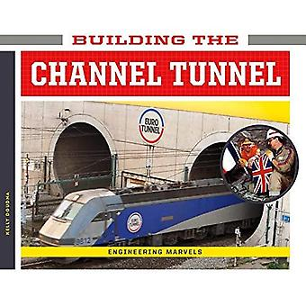Building the Channel Tunnel� (Engineering Marvels)
