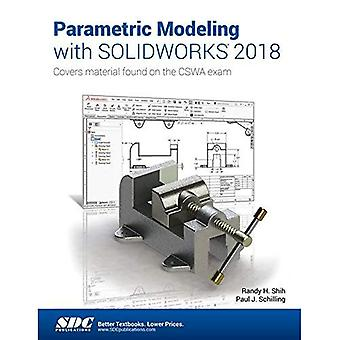 Parametric Modeling with SOLIDWORKS 2018