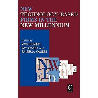 New Technology Based Firms in the New Millennium by Wim During & During
