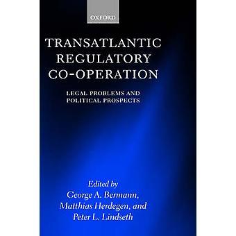 大西洋横断規制協力の法的な問題や Bermann ・ ジョージ a. によって政治見通し