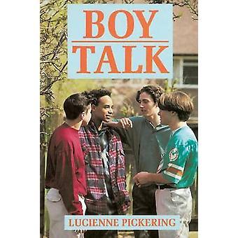 Boy Talk by Pickering & Lucienne