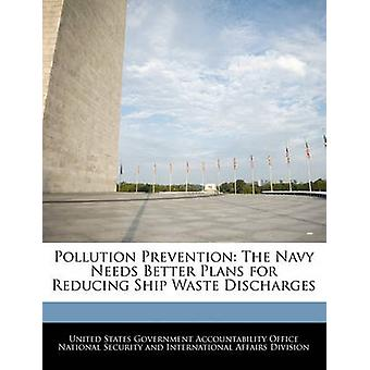 Prevenção da poluição marinha precisa de planos melhores para reduzir as descargas de resíduos de navio por responsabilidade do governo dos Estados Unidos