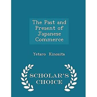 الماضي والحاضر للتجارة اليابانية العلماء الطبعة اختيار طريق ييتارو آند كينوسيتا