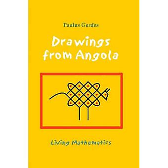 Drawings from Angola Living Mathematics by Gerdes & Paulus