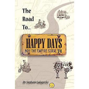 La route vers Happy Days A Memoir of Life sur la route comme un distributeur de jouet Antique par Sadagursky & Stephanie