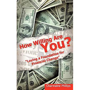 How Willing Are You by Phillips & Charmaine