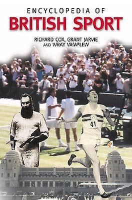 Encyclopedia of British Sport by Cox & Richard William