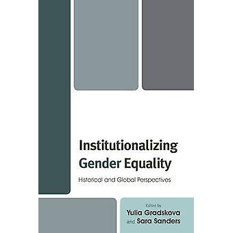 Hospitalisera jämställdhet - historiskt och globalt perspektiv