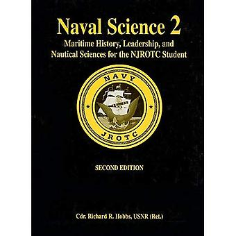 Naval Science: Maritime History and Nautical Sciences for the NJROTC Student