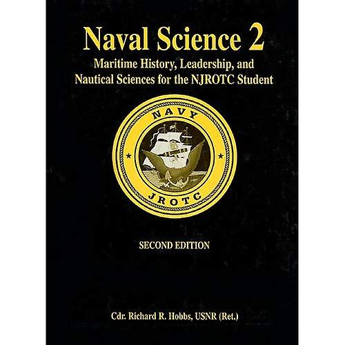 Naval Science  Maritime History and Nautical Sciences for the NJrougeC Student