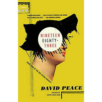 Nineteen Eighty Three by David Peace - 9780307455130 Book