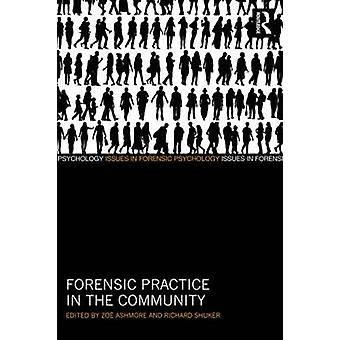 Forensic Practice in the Community by Zoe Ashmore - Richard Shuker -