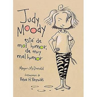 Judy Moody Esta de Mal Humor - de Muy Mal Humor by Megan McDonald - P