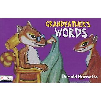 Grandfather's Words by Donald Brunette - 9781633060517 Book