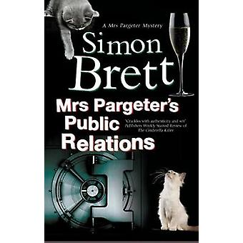 Mrs Pargeter's Public Relations by Simon Brett - 9781780295763 Book
