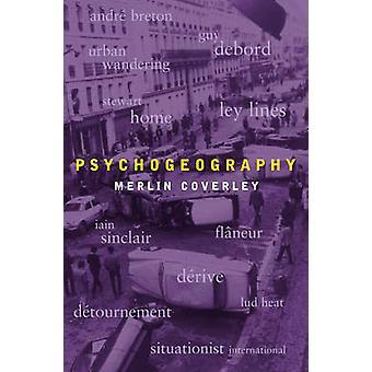 Psychogeography by Merlin Coverley - 9781842433478 Book
