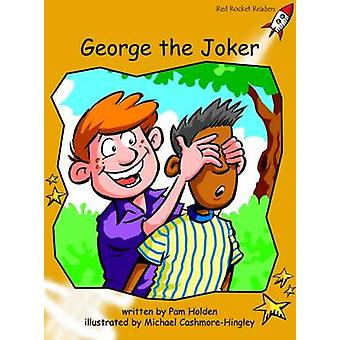 George the Joker - Fluency - Level 4 (International edition) by Pam Hol