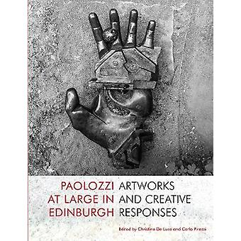 Paolozzi at Large in Edinburgh by Paolozzi at Large in Edinburgh - 97