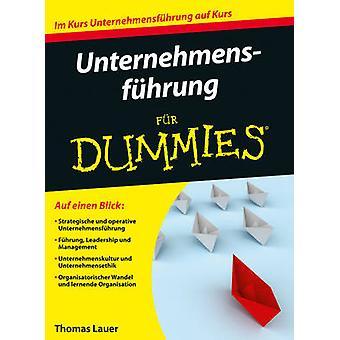 Unternehmensfuhrung Fur Dummies by Thomas Lauer - 9783527711611 Book