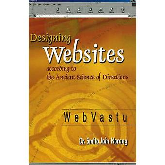 Designing Websites - According to the Ancient Science of Directions by