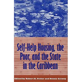 Self-Help Housing - the Poor and the State - Pan-Caribbean Perspective
