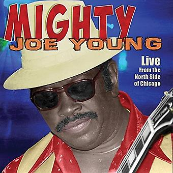 Mighty Joe Young - Live From the North Side of Chicago [CD] USA import