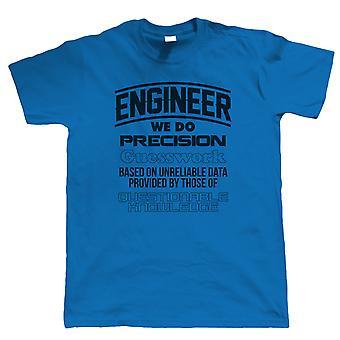 Ingeniør presisjon gjetting, Mens morsom arbeid T skjorte