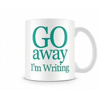 Go Away Im écriture Tasse Imprimé