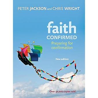 Faith Confirmed - Preparing for Confirmation (2nd Revised edition) by