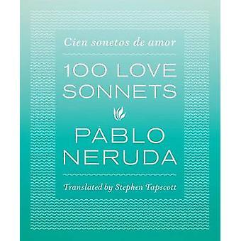 Hundert Liebe Sonette - Cien Sonetos de Amor von Pablo Neruda - Schritt