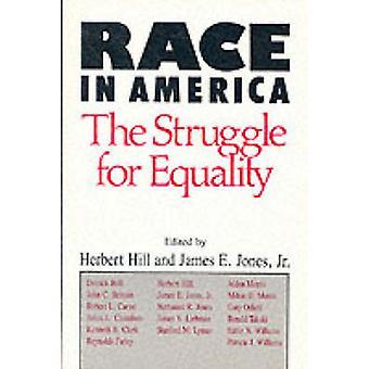 Course en Amérique - la lutte pour l'égalité par Herbert Hill - James E.