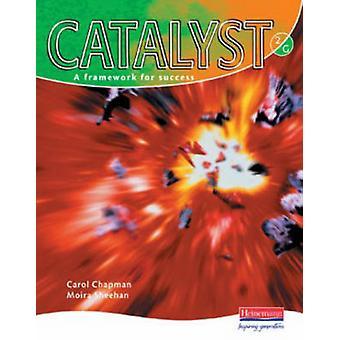 Catalyst 2 Green Student Book by Carol Chapman - Moira Sheehan - 9780
