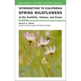 Introduction to California Spring Wildflowers of the Foothills - Vall