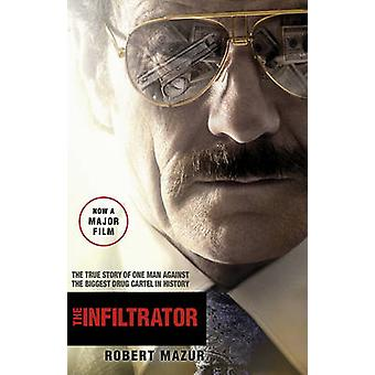 The Infiltrator - Undercover in the World of Drug Barons and Dirty Ban