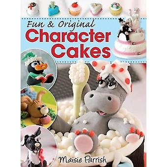 Fun and Original Character Cakes by Maisie Parrish - 9780715330050 Bo