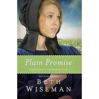 Plain Promise by Beth Wiseman - 9780718030988 Book