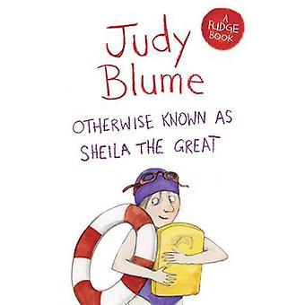 Sonst bekannt als Sheila das große (Neuauflage) von Judy Blume - 978