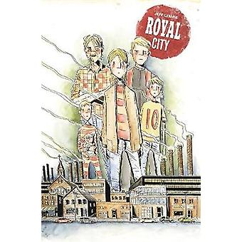 Royal City Volume 1 - Next of Kin by Jeff Lemire - 9781534302624 Book