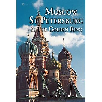 Moscow St. Petersburg & the Golden Ring (4th Revised edition) by Mash