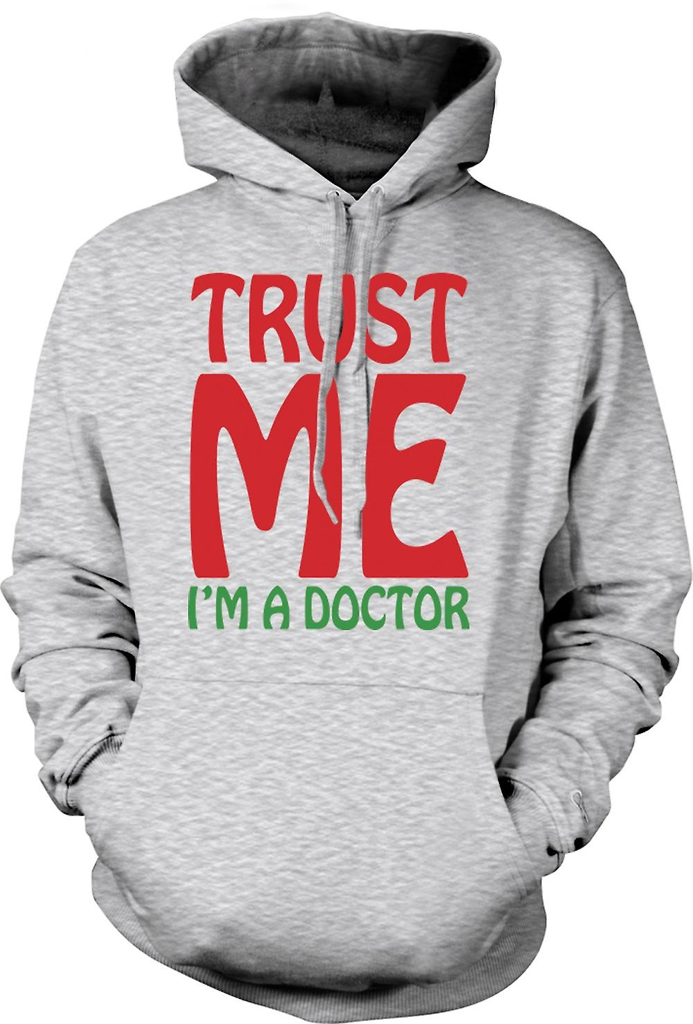 Mens Hoodie - Trust Me I'm A Doctor - Funny