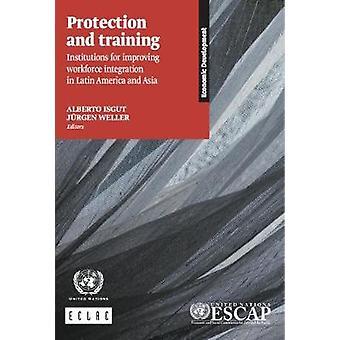 Protection et établissements de formation pour améliorer la main-d'œuvre Integrat