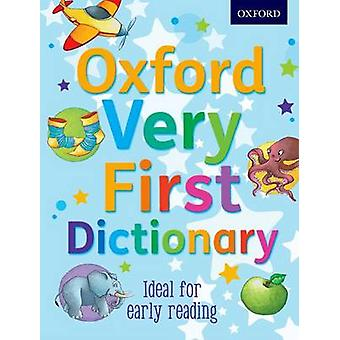 Oxford Very First Dictionary by Clare Kirtley - Georgie Birkett - Oxf