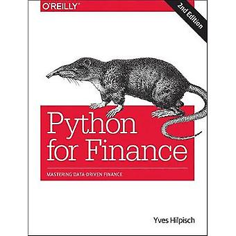 Python for Finance - Mastering Data-Driven Finance by Python for Finan