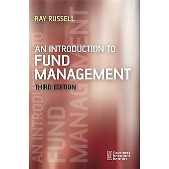 An Introduction to Fund Management (Securities & Investment Institute)