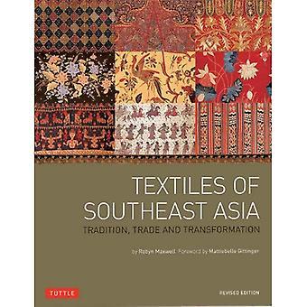 Textiles del sudeste asiático: tradición, el comercio y la transformación