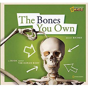 Le ossa si possiede: Un libro sul corpo umano