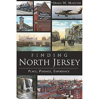 Jersey del norte hallazgo: Lugar, paso, experiencia