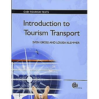 Introduction to Tourism Transport (CABI Tourism Texts)